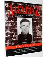 Alcatraz from Inside: The Hard Years 1942-1952 Quillen, Jim - $12.85