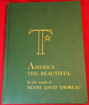America The Beautiful: In the words of Henry David Thoureau- BOOK- USED - $5.50