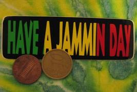 Hand made Decal sticker Have a Jammin Day Reggae rasta Jamaican - $19.98