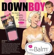 DOWN BOY by the Balm! Shadow/Blush New! - $21.00