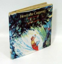 Henry the Castaway 1st edition by Taylor, Mark published by Atheneum Har... - $39.99
