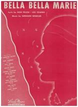 Bella Bella Marie ~ Pelosi ~ Towers ~ Winkler ~ Sheet Music ~ 1947 - $10.84