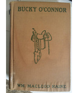 Bucky O CONNOR antique western book 1907 hardcover WM Macleod vintage books - $12.99