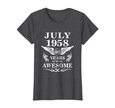 New Shirt -  July 1958 Shirt - 60th Birthday Gift Ideas For Men Women Wowen - $19.95+