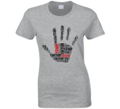 Stop Racism Hand Ladies T Shirt - $18.99+