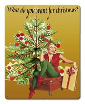 What do You Want for Christmas Vintage Style Holiday Pin Up Metal Sign - $20.00