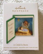 Hallmark Keepsake A Child Is Born Christmas Ornament 2012 New - $4.94
