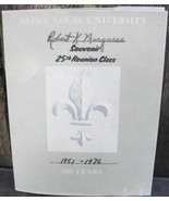 Saint Louis University 150 Years 25th Reunion Class Souvenir - $24.99