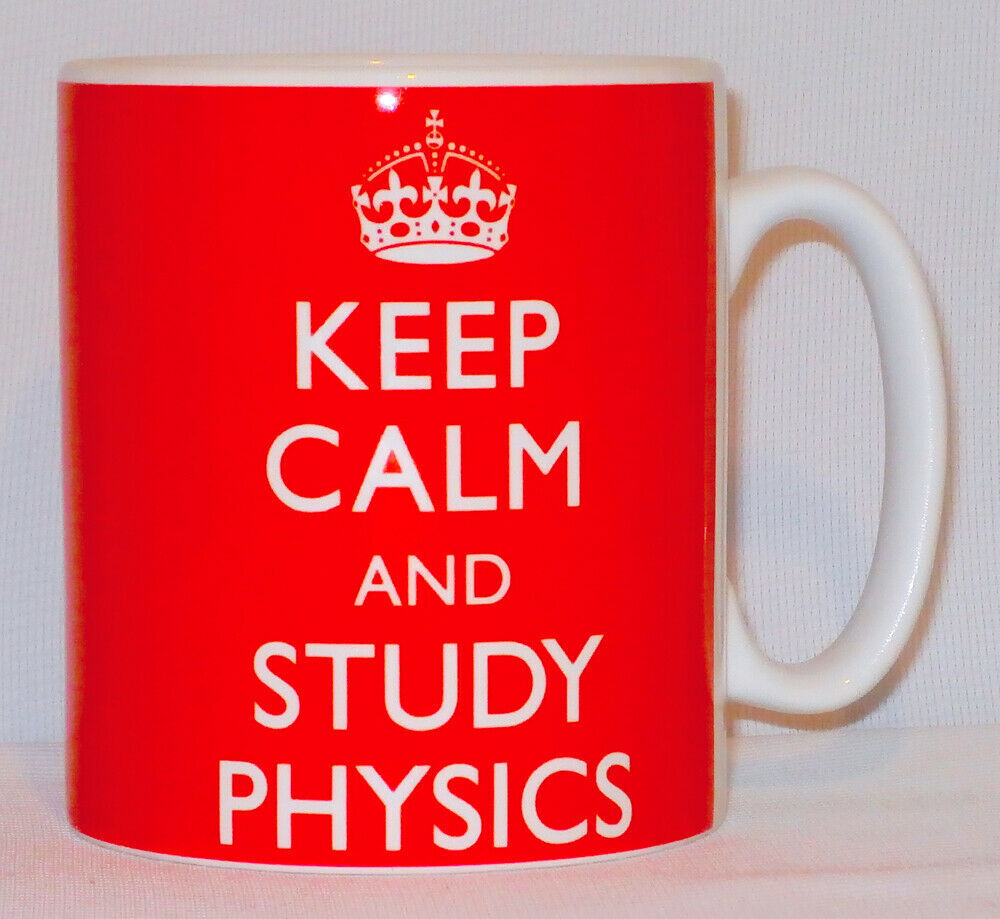 Keep Calm And Study Physics Mug Can Personalise Great Student University Gift