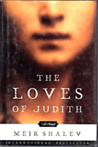 The Love of Judith by Meir Shalev - $5.95
