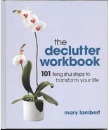 Declutter Workbook 2004 Mary Lambert clean house Feng Shui recycle clutter - $7.77