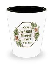 Meaningful Shot Glass You're The Auntie Christmas Stocking Stuffer Cup f... - $12.82