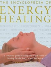 The Encyclopedia of Energy Healing: A Complete Guide to Using the Major ... - $6.59