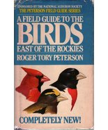 A Field Guide To The Birds: East of the Rockies  Roger Troy Peterson  SI... - $98.89