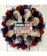 Rustic Patriotic Wreath Home Of The Free Because Of The Brave Handmade D... - $94.99
