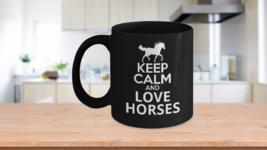 Keep Calm Love Horses Novelty Coffee Mug Makes ... - $13.67