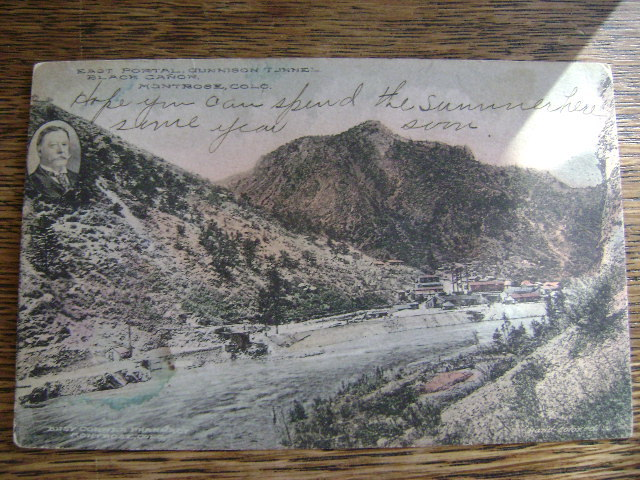 Vintage Post Card 1933 Gunnison Tunnel Black Canyon Montrose Colo William Taft