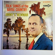 Jimmy C Newman Folk Songs Of The Bayou Country LP Vinyl Record - $7.91