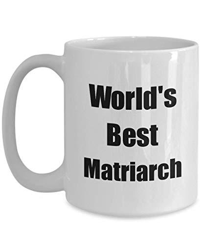 Primary image for Worlds Best Matriarch Mug Funny Christmas Gift Idea for Novelty Gag Coffee Tea C