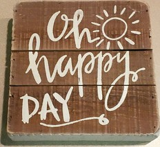 """Primitives By Kathy Oh Happy Day 6"""" x 6"""" x 1 3/4"""" Wood Slat Box Sign (NEW) - $14.80"""