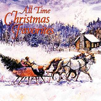 All Time Christmas Favorites Volume I  Cd