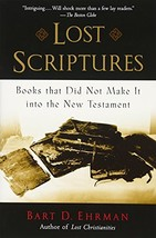 Lost Scriptures: Books that Did Not Make It into the New Testament [Pape... - $7.49