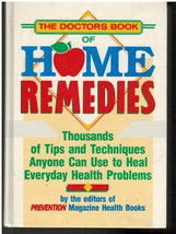 The Doctor's Book of Home Remedies Thousands of... - $6.75