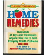 The Doctor's Book of Home Remedies Thousands of Tips and Techniques  - $6.75
