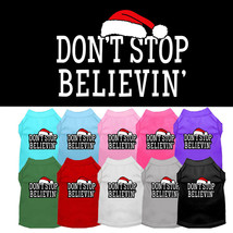 Mirage Don't Stop Believin  Screen Print Dog Shirts - $20.00
