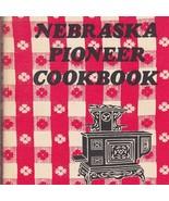 Nebraska Pioneer Cookbook 1974 Kay Graber Region Heriage History - $15.87