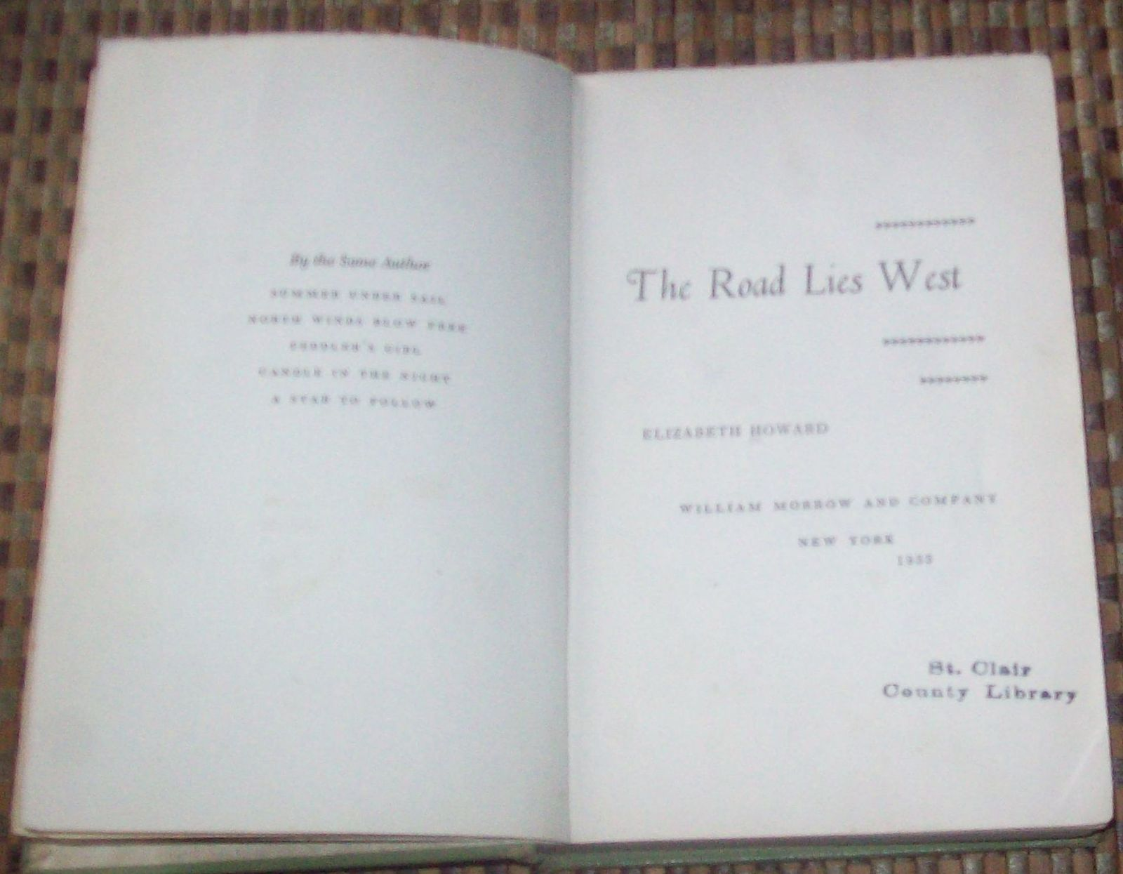 The Road Lies West by Elizabeth Howard 1955 HB Orphan in 1840s