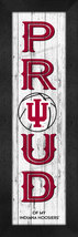 """Indiana Hoosiers """"Proud and Loyal"""" - 8 x 24  Wood-Textured Look Framed P... - $39.95"""