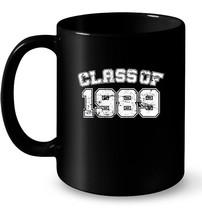 Class of 1989 89 School Tee Ceramic Mug  Graduation Class Party - $13.99+