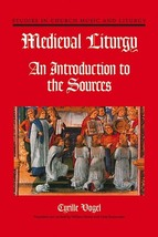 Medieval Liturgy (An Introduction)