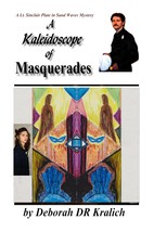 A Kaleidoscope of Maquerades  Traditional Whodunnit Mystery Romance Book  - $14.99
