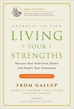 Living Your Strengths - Catholic Edition (2nd Edition): Discover Your Go... - $6.51