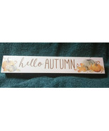 Hello Autumn  Hanging Sign with Pumpkin fall leaves Fall Autumn - $11.87