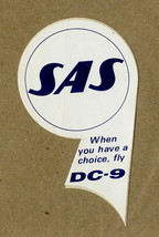 SAS DC 9 Sticker Douglas Aircraft Airplane When you have a choice fly DC-9 - $14.99