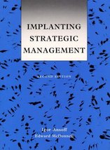 Implanting Strategic Management (2nd Edition) [Apr 01, 1991] Ansoff, Igo... - $37.73