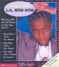 Hangin' With Lil Bow Wow (Backstage Pass) [Mar 01, 2002] Johns, Michael-... - $39.33