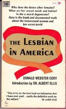 The Lesbian in America Cory, Donald Webster