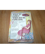 What To Expect When You're Expecting Pregnancy Book Eisenberg Murkoff Ha... - $10.00