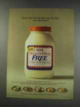 1991 Kraft Miracle Whip Free Ad - Now the best things in life are fat free - $14.99