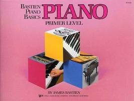 WP200 - Bastien Piano Basics - Primer Level [Paperback] James Bastien