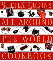 Sheila Lukins All Around the World Cookbook Lukins, Sheila - $8.06