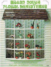 Vintage Craft Book of Making Bread Dough Floral Miniatures - $7.99