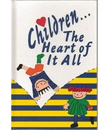 Children... the Heart of It All: Poems and Artwork By Shriners Hospitals... - $13.49