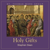 Holy Gifts by Stephen Dean