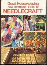 Good Housekeeping New Complete Book of Needlecraft Guild, Vera P. - $4.95