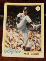 Andy Hassler, Royals,  1978 #73 Topps Baseball Card, GOOD CONDITION - $3.26